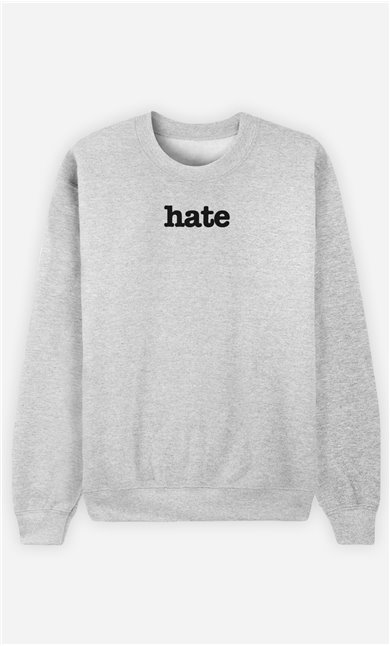 Sweat Gris Hate