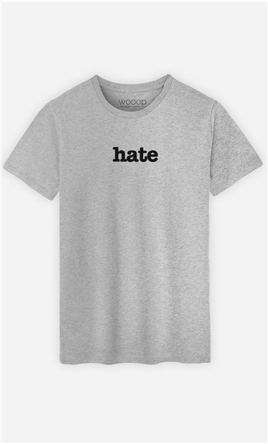 T-Shirt Gris Hate