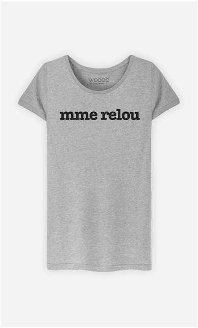 T-Shirt Gris Mme Relou