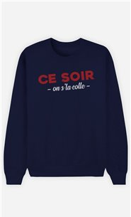 Sweat Bleu Homme Ce soir on s'la colle