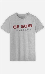 T-Shirt Gris Homme Ce soir on s'la colle