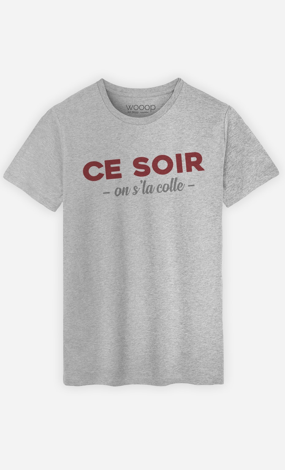 T-Shirt Gris Homme Ce soir on s'la colle