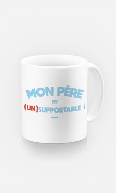 Mug Mon Père Est (Un)Supportable