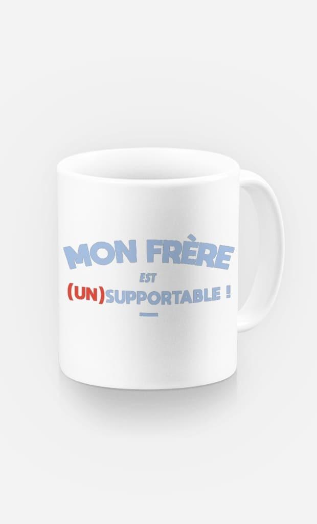Mug Mon Frère Est (Un)Supportable