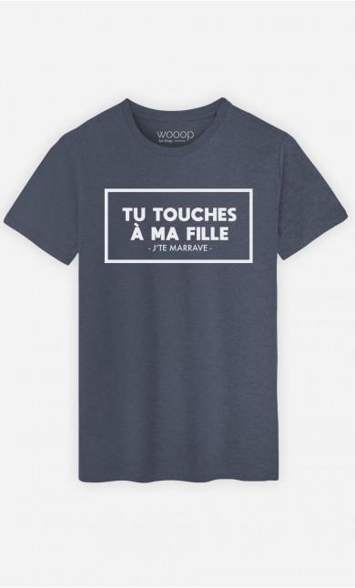 T-Shirt Homme Tu Touches à Ma Fille