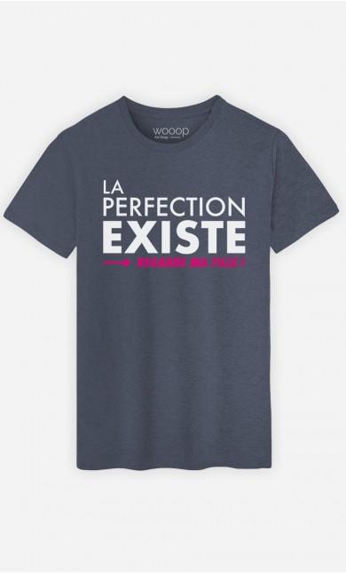 T-Shirt Homme La Perfection Existe (Regarde Ma Fille)
