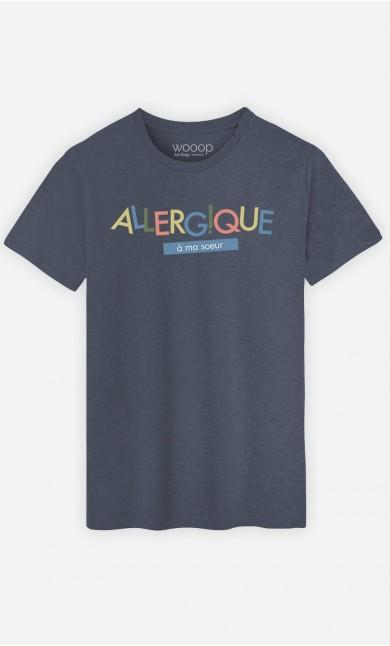 T-Shirt Homme Allergique à ma Sœur