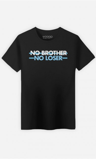 T-Shirt Homme No Brother No Loser