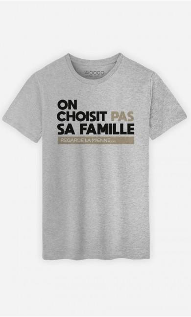 T-Shirt Homme On Choisit Pas Sa Famille : Regarde La Mienne
