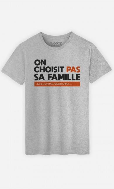 T-Shirt Homme On Choisit Pas Sa Famille : J'ai Eu Un Mauvais Karma