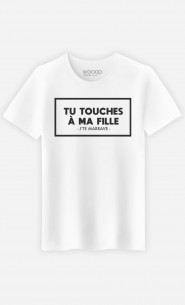 T-Shirt Homme Tu Touches à Ma Fille