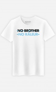 T-Shirt Homme No Brother No Râleur