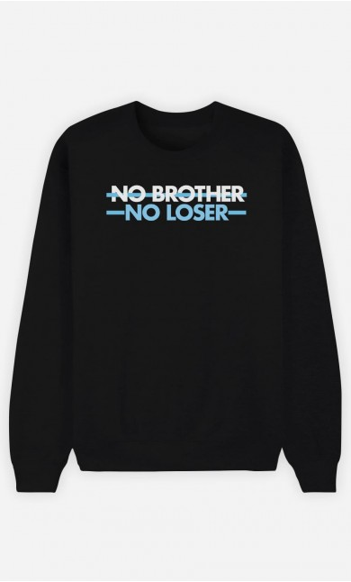 Sweat Homme No Brother No Loser