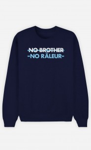 Sweat Homme No Brother No Râleur