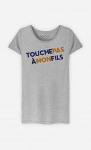 T-Shirt Femme Touche Pas à Mon Fils