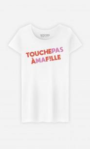 T-Shirt Femme Touche Pas à Ma Fille