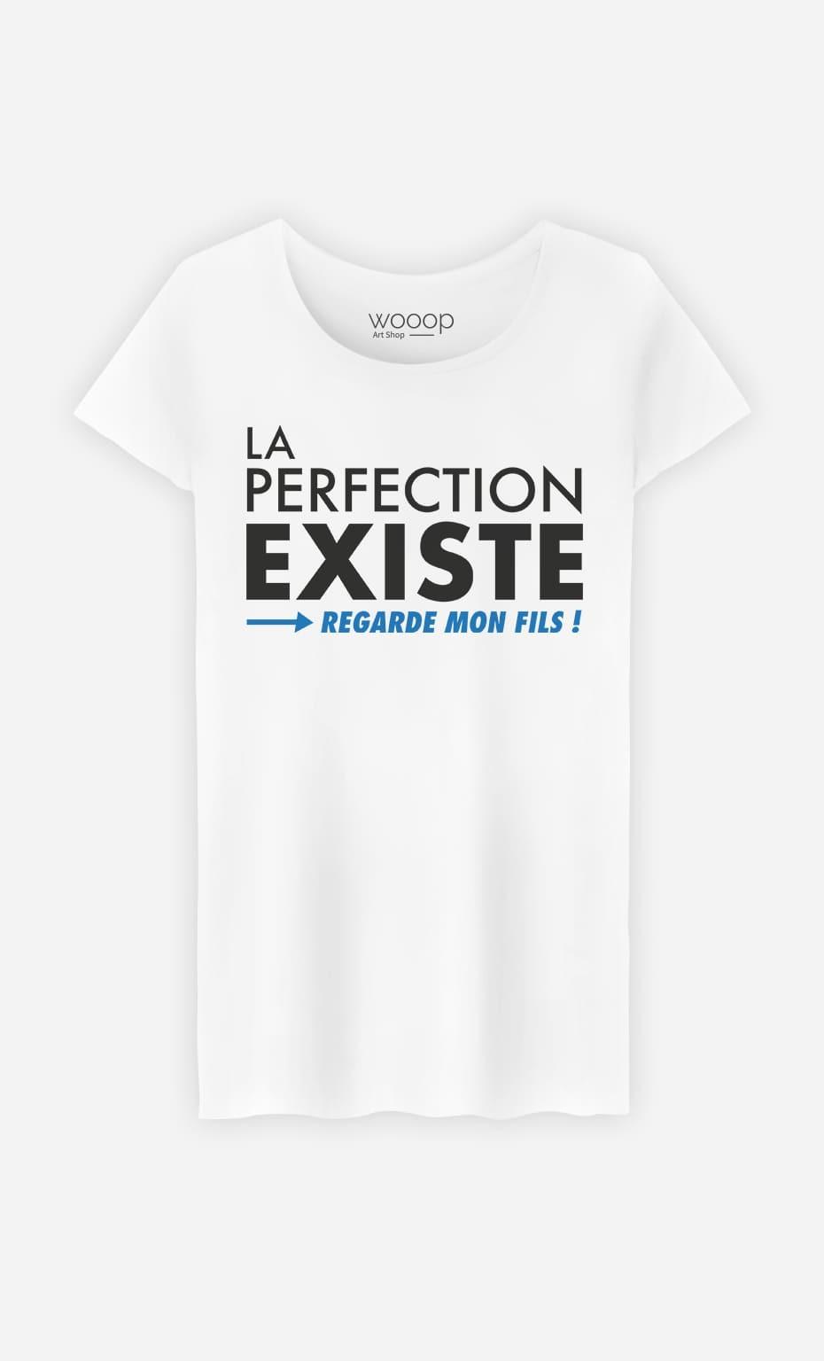 T-Shirt Femme La Perfection Existe (Regarde Mon Fils)