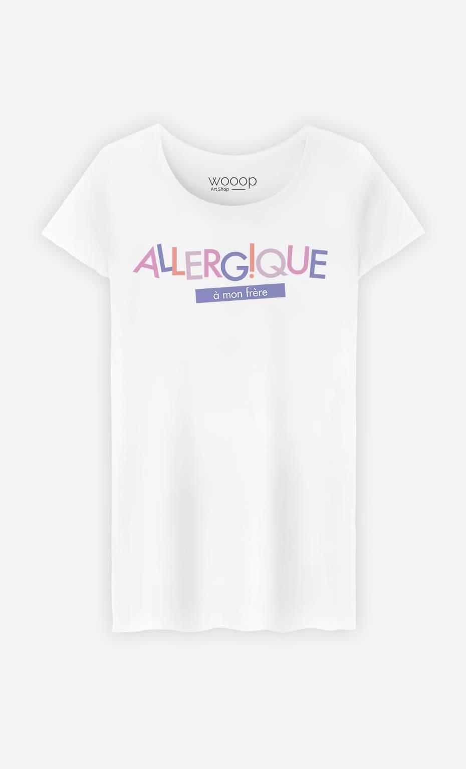 T-Shirt Femme Allergique à mon Frère