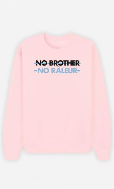 Sweat Femme No Brother No Râleur