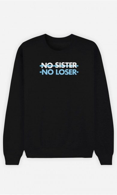 Sweat Femme No Sister No Loser