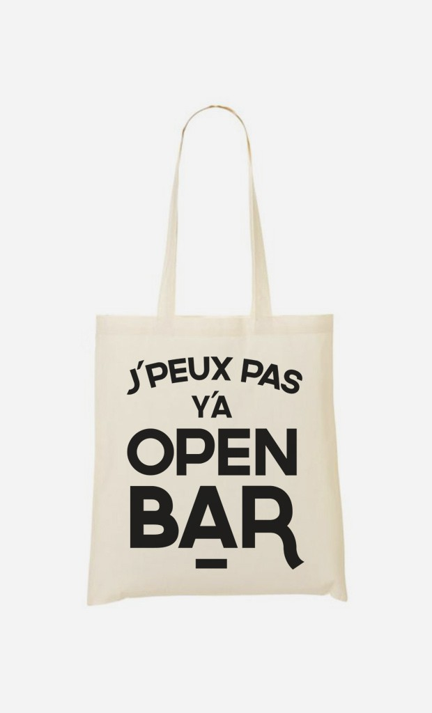 Tote Bag J'peux pas y a open bar