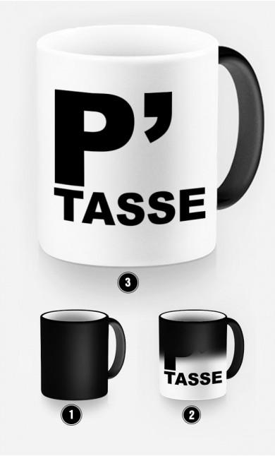 Mug Magique P-Tasse