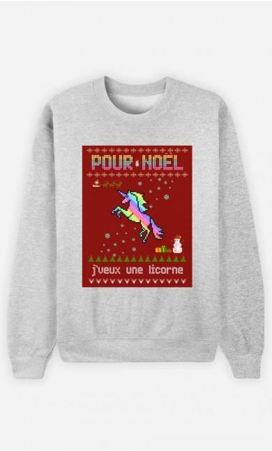 Sweat Femme Pour Noël, j'veux une licorne
