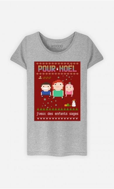 T-Shirt Femme Pour Noël, j'veux des enfants sages