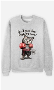 Sweat Gris Homme Don't you dare hurt my mom