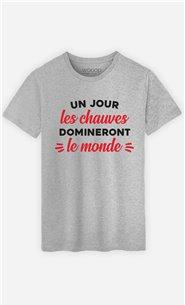 T-Shirt Homme Un jour les Chauves domineront le Monde