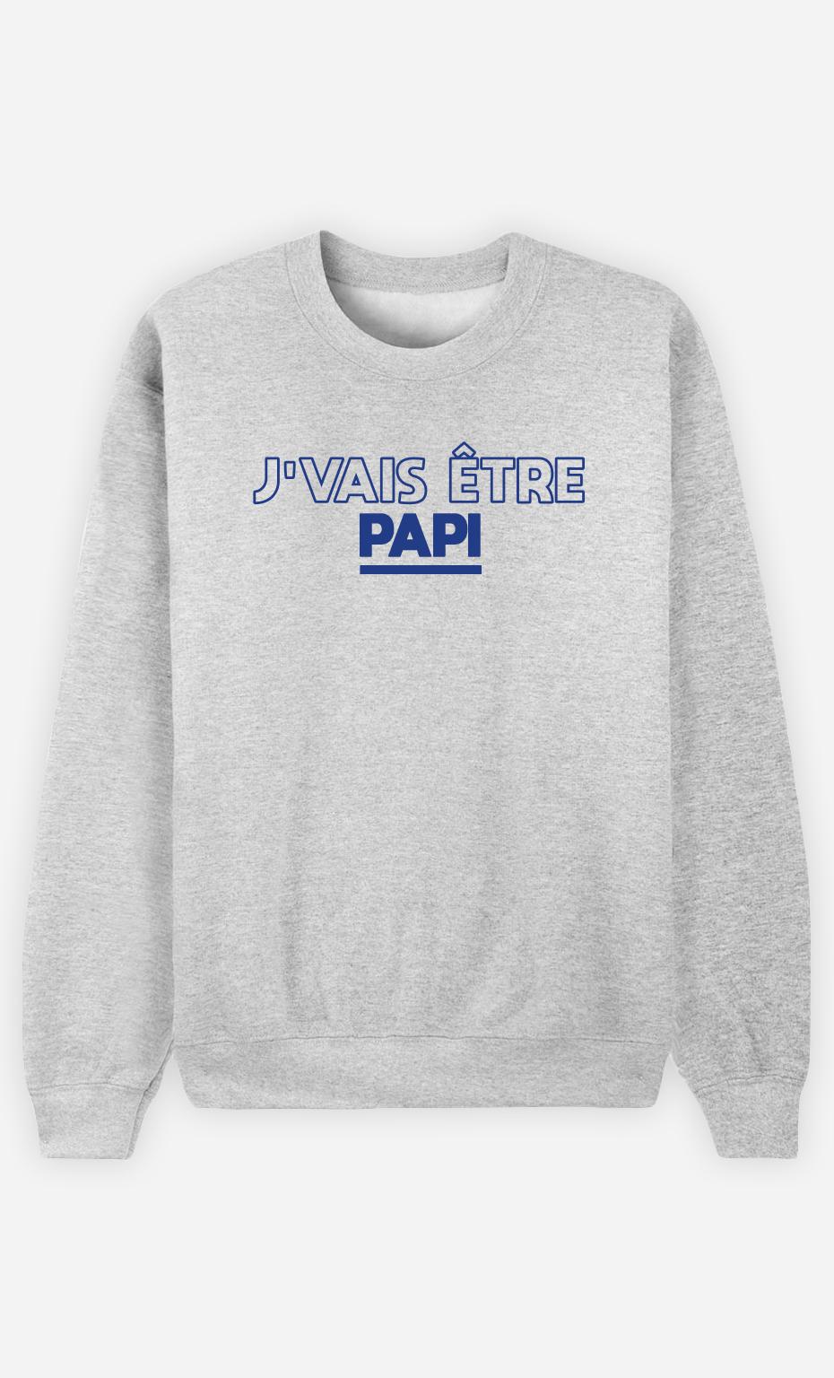 Sweatshirt Homme J'vais être Papi