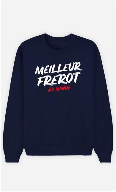 Sweatshirt Homme Meilleur Frérot du Monde