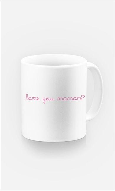 Mug Love you Maman