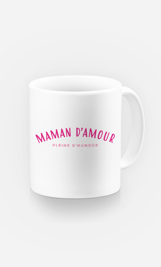 Mug Maman d'amour pleine d'humour