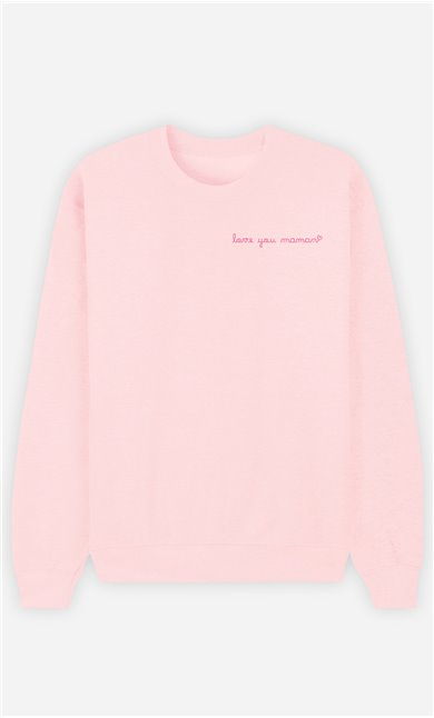 Sweatshirt Femme Love you Maman