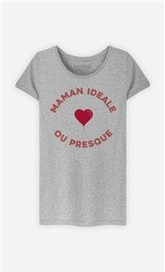 T-Shirt Femme Maman Idéale ou presque