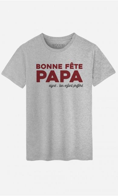 T-Shirt Homme Bonne Fête Papa : Signé ton Enfant Préféré