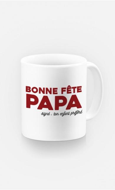 Mug Bonne Fête Papa : Signé ton Enfant Préféré
