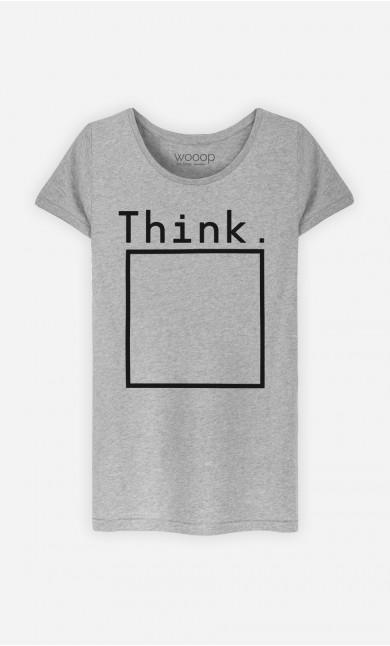 T-Shirt Femme Think