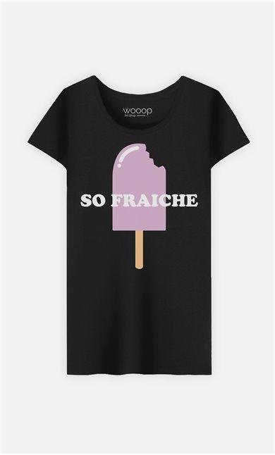 T-Shirt Femme So Fraîche