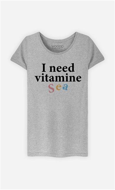 T-Shirt Femme I Need Vitamine Sea