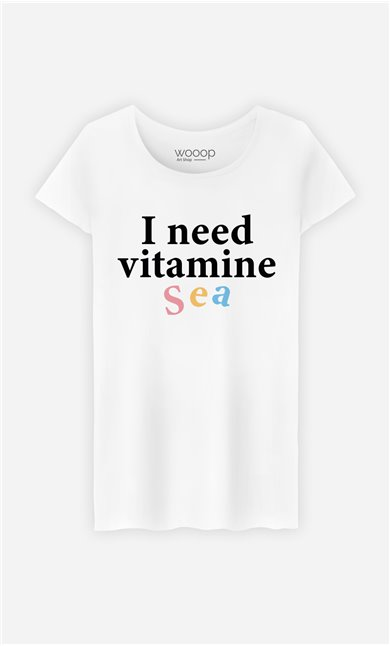T-Shirt Femme I Need Vitamine Sea