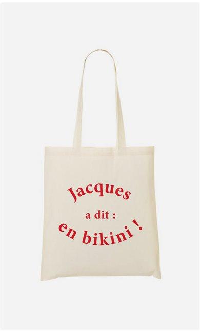 Tote bag  Jacques a dit : en bikini !