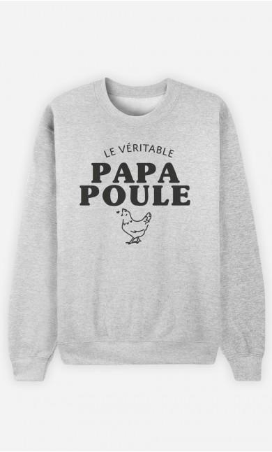 Sweat Homme Le Véritable Papa Poule