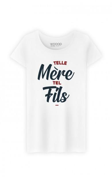 T-Shirt Femme Telle mère tel fils