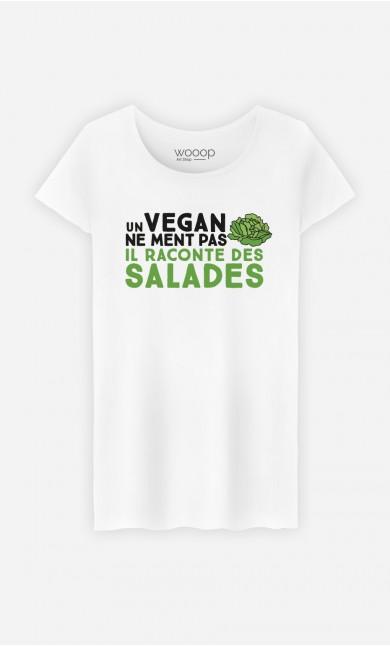 T-Shirt Femme Un vegan ne ment pas