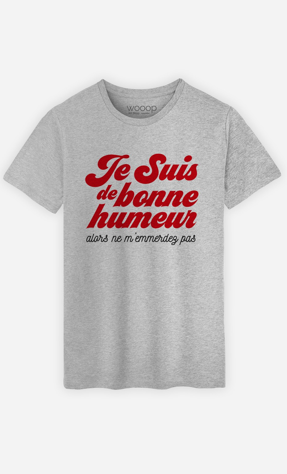 T-Shirt Homme Je suis de bonne humeur