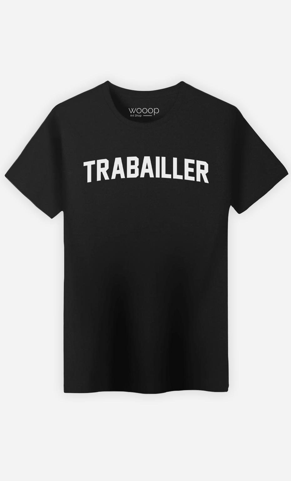 T-Shirt Homme Trabailler