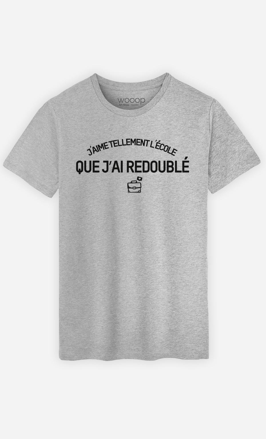 T-Shirt Homme J'aime tellement l'école que j'ai redoublé