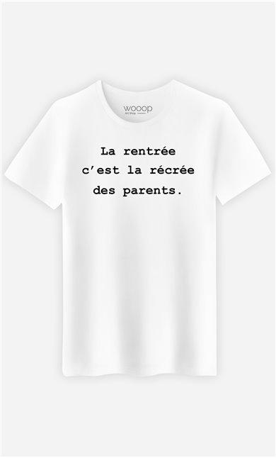 T-Shirt Homme La rentrée c'est la récrée des parents